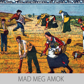mad meg molests millet